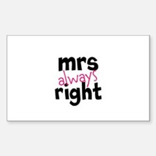 Mrs Always Right part of mr and mrs set Decal