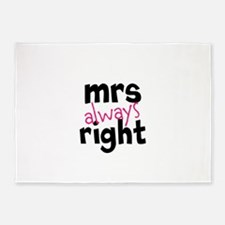 Mrs Always Right part of mr and mrs set 5'x7'Area