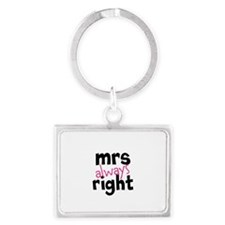 Mrs Always Right part of mr and mrs set Keychains