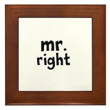 Mr Right part of mr and mrs set Framed Tile