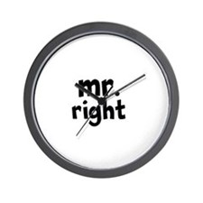 Mr Right part of mr and mrs set Wall Clock