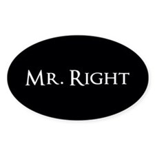 Mr Right part of his and hers set Decal
