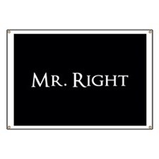 Mr Right part of his and hers set Banner