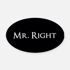 Mr Right part of his and hers set Oval Car Magnet