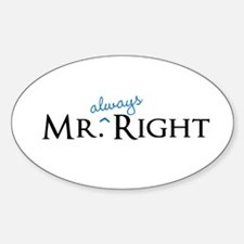 Mr always Right part of his and hers set Decal