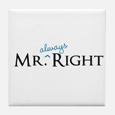 Mr always Right part of his and hers set Tile Coas