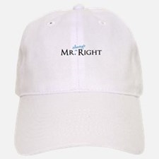 Mr always Right part of his and hers set Baseball Baseball Cap