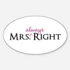 Mrs Always Right part of his and hers set Decal