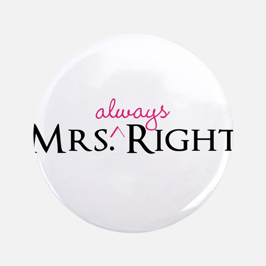 """Mrs Always Right part of his and hers set 3.5"""" But"""