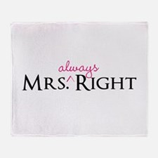 Mrs Always Right part of his and hers set Throw Bl