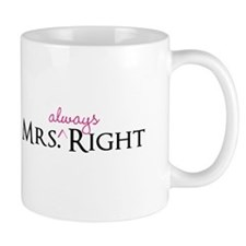 Mrs Always Right part of his and hers set Mugs