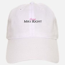 Mrs Always Right part of his and hers set Baseball Baseball Cap