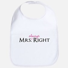 Mrs Always Right part of his and hers set Bib