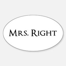 Mrs Right part of his and hers set Decal