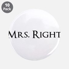 """Mrs Right part of his and hers set 3.5"""" Button (10"""