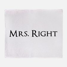 Mrs Right part of his and hers set Throw Blanket