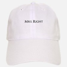 Mrs Right part of his and hers set Baseball Baseball Cap