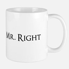 Mr Right part of his and hers set Mugs