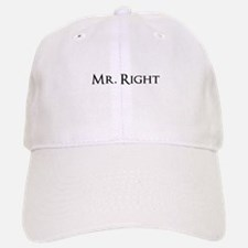 Mr Right part of his and hers set Baseball Baseball Cap