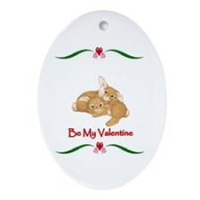 Be my Valentine Oval Ornament