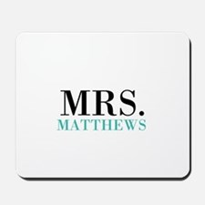Custom name Mr and Mrs set - Mrs Mousepad