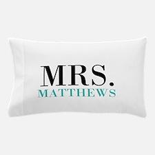 Custom name Mr and Mrs set - Mrs Pillow Case