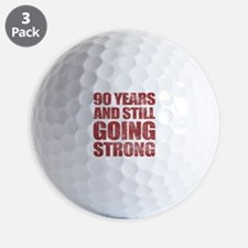 90th Birthday Still Going Strong Golf Ball
