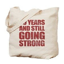 90th Birthday Still Going Strong Tote Bag