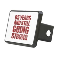 85th Birthday Still Going Strong Hitch Cover