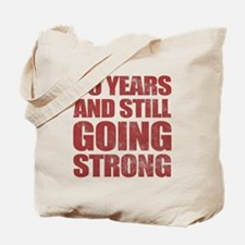 85th Birthday Still Going Strong Tote Bag