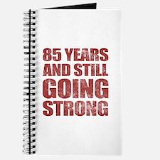 85th Birthday Still Going Strong Journal