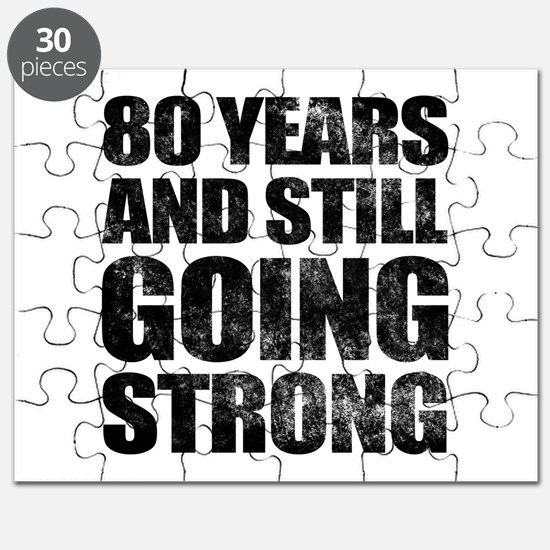80th Birthday Still Going Strong Puzzle