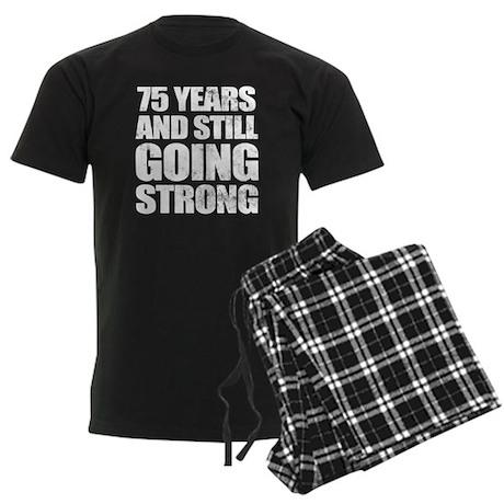 75th Birthday Still Going Strong Men's Dark Pajama