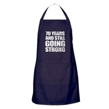 70th Birthday Still Going Strong Apron (dark)