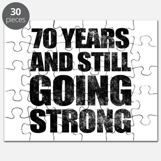 70th Birthday Still Going Strong Puzzle