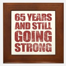 65th Birthday Still Going Strong Framed Tile