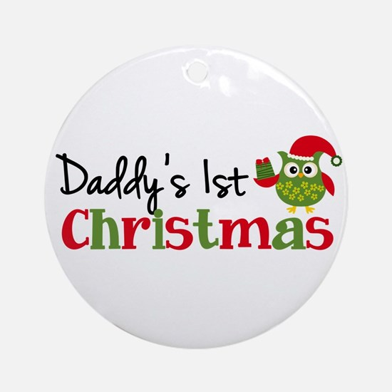 Daddy's 1st Christmas Owl Ornament (Round)