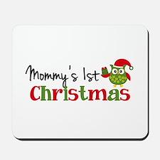 Mommy's 1st Christmas Owl Mousepad