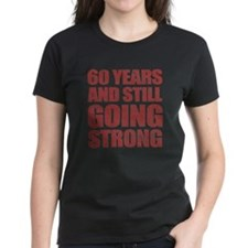 60th Birthday Still Going Strong Tee