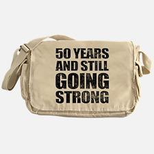 50th Birthday Still Going Strong Messenger Bag