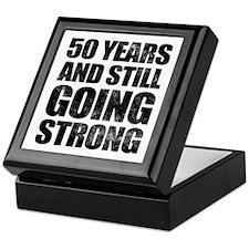 50th Birthday Still Going Strong Keepsake Box