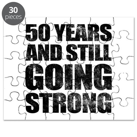 50th Birthday Still Going Strong Puzzle