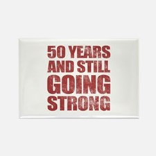 50th Birthday Still Going Strong Rectangle Magnet