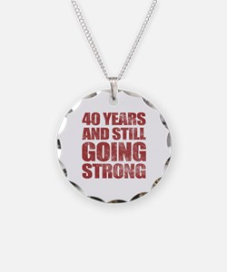 40th Birthday Still Going Strong Necklace
