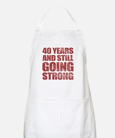 40th Birthday Still Going Strong Apron