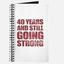 40th Birthday Still Going Strong Journal