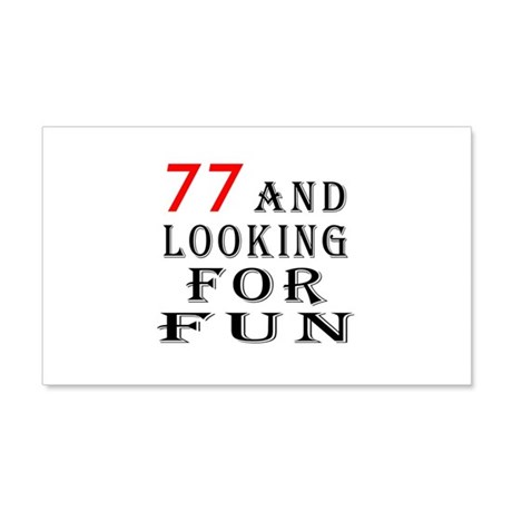 100 and looking for fun 20x12 Wall Decal