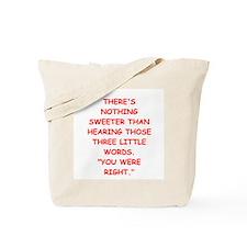 brag Tote Bag