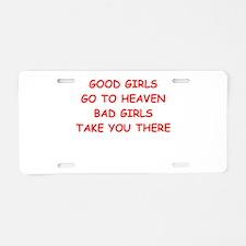 good girls Aluminum License Plate