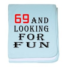 69 and looking for fun birthday designs baby blank